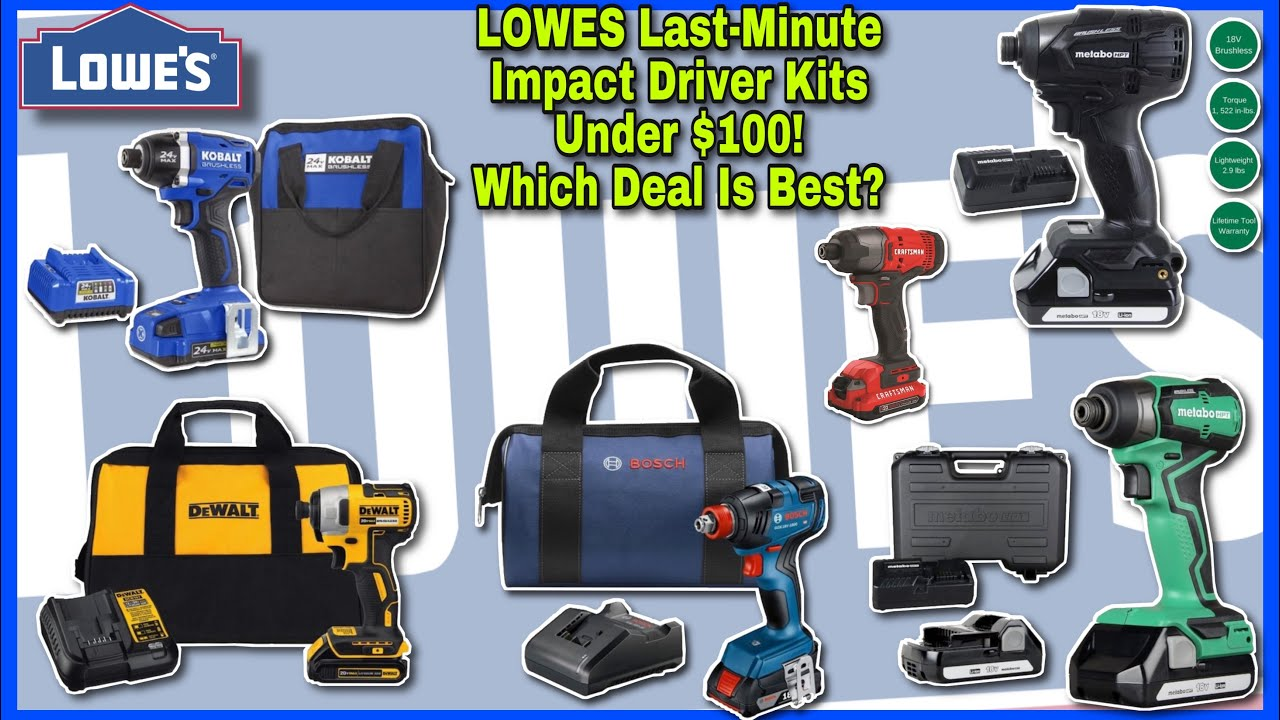 Lowes Impact Driver Kit Deals Under 100 Gift Ideas Dewalt Metabo Bosch Craftsman Over 40 Off Youtube