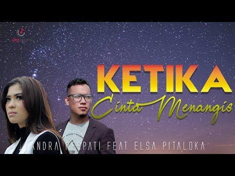Andra Respati Ft Elsa Pitaloka - Ketika Cinta Menangis Lagu Minang Terbaru
