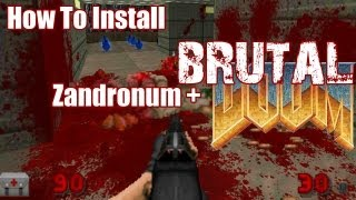 How To Install Brutal Doom, Doom Metal Volume 3 & Zandronum