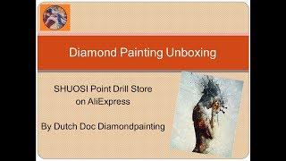 Diamond Painting Unboxing -- SHUOSI Point Drill Store -- AliExpress