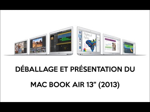 Déballage et premier démarrage du MacBook Air 13