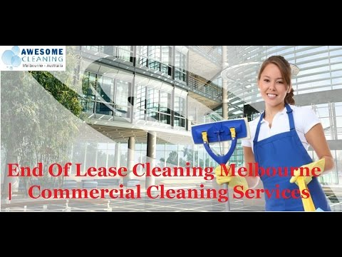 End Of Lease Cleaning Melbourne | Commercial Cleaning Services | Awesome Cleaning Services