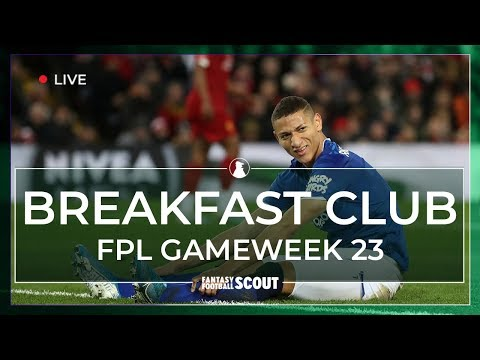 FPL GW23 | BREAKFAST CLUB | RICHARLISON OUT! | Fantasy Premier League Tips 19/20