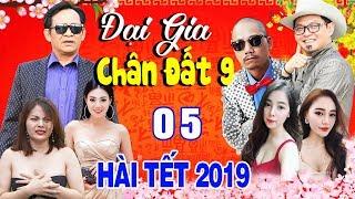 Tập 5   Phim Hài Tết Mới Nhất 2019