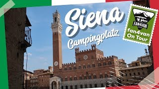 Campingplatz Bericht Siena - fan4van mit dem Wohnmobil in Italien