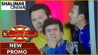 Dawat E Shaadi New Promo  || Gullu Dada , Saleem , Jahangir, Manisha, Madhavi