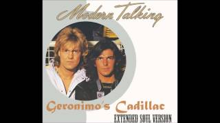 Modern Talking - Geronimos Cadillac Extended Soul Version