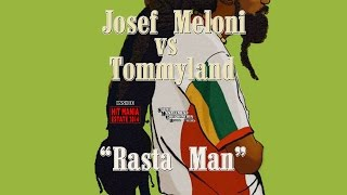 HIT MANIA ESTATE 2014 - Josef Meloni vs Tommyland - Rasta Man