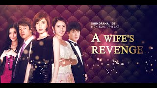 A Wife's Revenge Episode11
