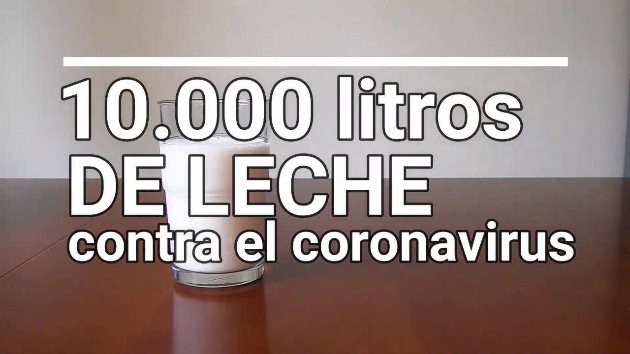 10.000 litros de leche contra el coronavirus