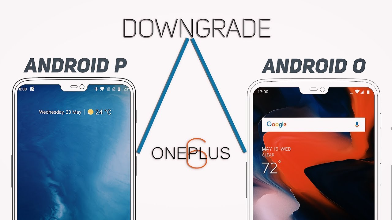 OnePlus 6 : Downgrade from OxygenOS Android Pie Open Beta / Stable to  Official Oreo [Guide]