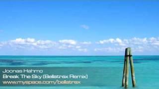 Joonas Hahmo - Break The Sky (Bellatrax Remix)