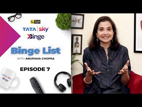 Episode 7 | Binge List with Anupama Chopra | Tata Sky Binge | Film Companion