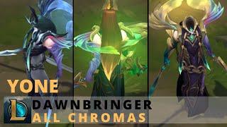Dawnbringer Yone All Chromas - League of Legends