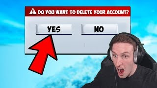 Delete your Fortnite account if you lose...