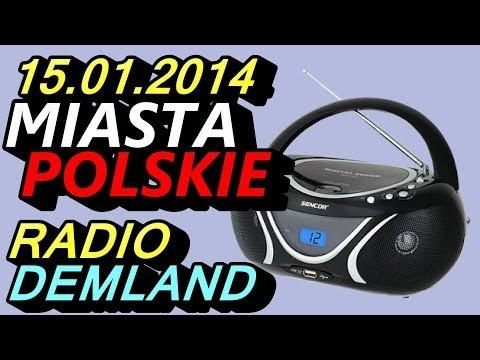 Miasta Polskie - Radio Demland 15.01.2014