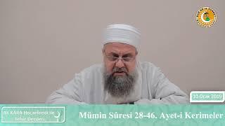 40.3- Tefsir Dersleri Mümin Sûresi 28-46. Ayetler  Ali Kara Hocaefendi