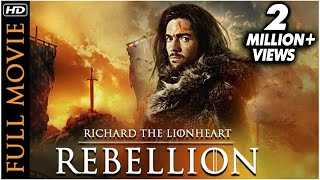 RICHARD THE LIONHEART- REBELLION Full Movie | Hollywood Movies In Hindi Dubbed Full Action HD