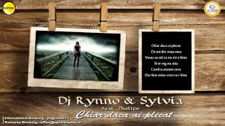Dj Rynno &amp Sylvia - Chiar daca ai plecat ( Official Single HD)