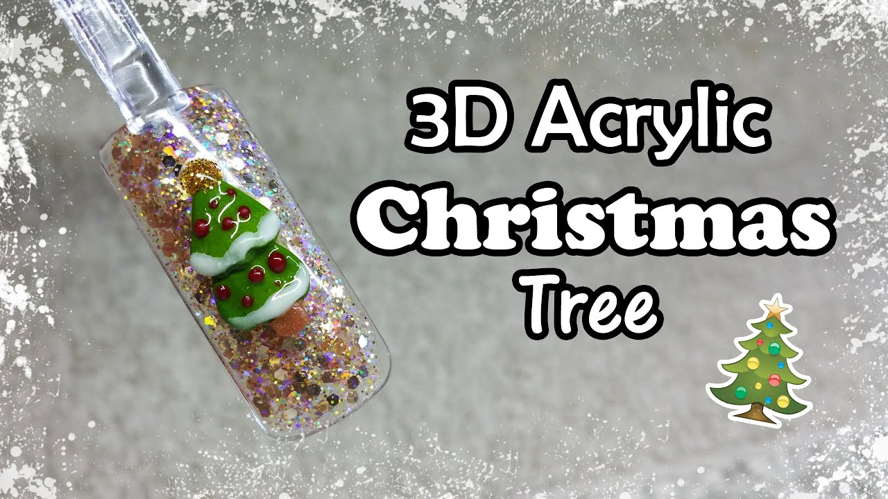 Christmas Nail Art 3d Christmas Tree Acrylic Nails Youtube