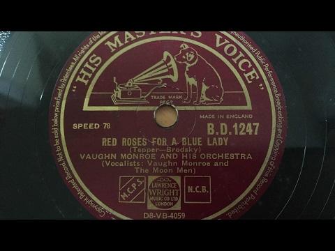 Vaughn Monroe - Red Roses For A Blue Lady - 78 rpm - HMV BD1247 Mp3