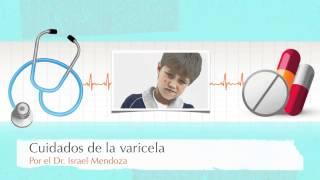 Salud, el cuidado de la varicela