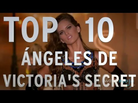 Top 10 Ángeles de Victoria's Secret (Rapidito)