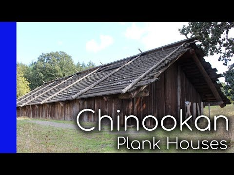 Chinookan Plank Houses - Native American Domestic Architecture & Culture