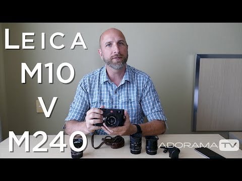 Leica M10 vs M(240): Exploring Photography with Mark Wallace