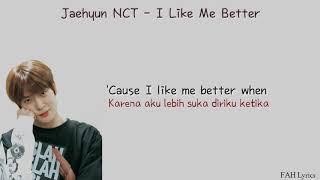 Download lagu Jaehyun NCT - I Like Me Better (Lyrics)