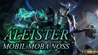 ALEISTER ! | Kanser Mod | Strike of Kings | NossTeam