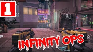 INFINITY OPS ONLINE FPS 2019 GAMEPLAY AND WALKTHROUGH (IOS\ANDROID) PART 1