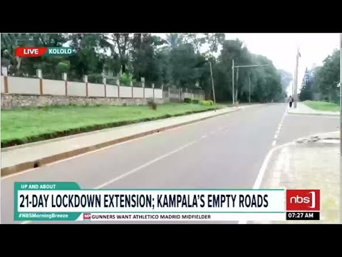 21 day lock down extension: Kampala's empty roads| NBS Up and About