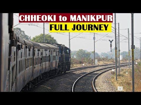 ALLAHABAD CHHEOKI to MANIKPUR - Full Journey || 13201 RJPB-LTT Express !!
