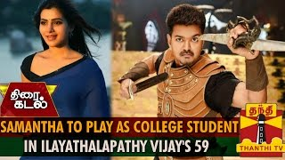 Samantha To Play As College Student In Vijay's 59