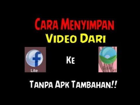 cara menyimpan video di fb lite