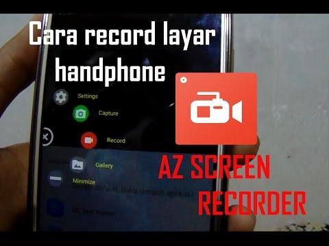 Tutorial | Cara Merekam Layar Di Android Indonesia | AZ Screen Recorder
