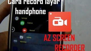 Tutorial   Cara Merekam Layar Di Android Indonesia   AZ Screen Recorder