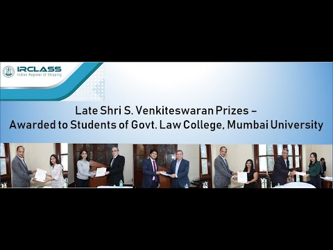 S. Venkiteswaran Prizes in Law by Indian Register of Shipping (IRClass)
