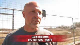 Gettin' the Dirt: Jason Troutman, RPM Speedway