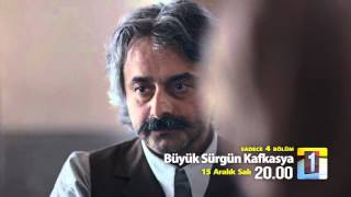 Büyük Sürgün Kafkasya 2. Fragmanı
