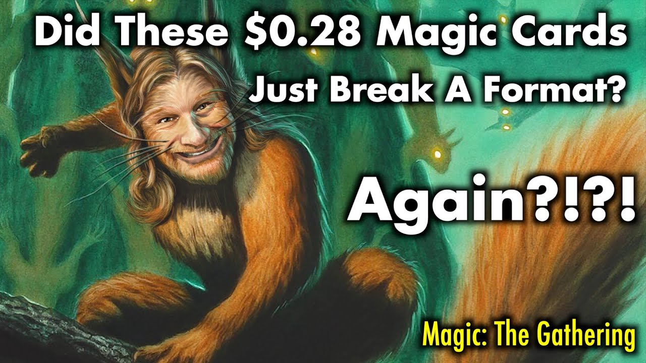 Did These $0.28 Magic Cards Just Break A Format?   Magic The Gathering