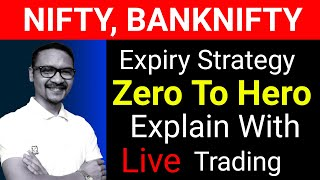 Live सीखें  Nifty Zero To Hero Strategy | Options Strategies For Beginners | Nifty Expiry Strategy.