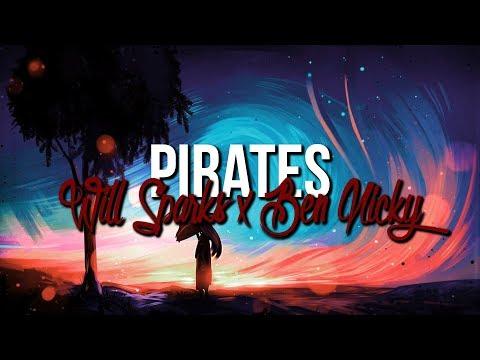 Will Sparks & Ben Nicky - Pirates (Original Mix)