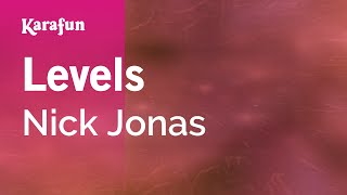 Karaoke Levels - Nick Jonas *
