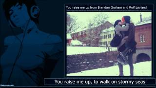 You Raise Me Up from Rolf Løvland and Brendan Graham (With lyrics)