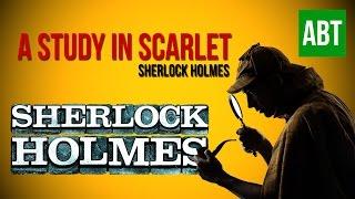 Sherlock Holmes: A STUDY IN SCARLET - FULL AudioBook