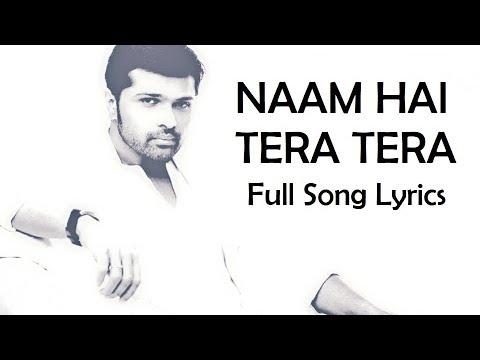 Naam Hai Tera Remix Lyrics Himesh Reshammiya