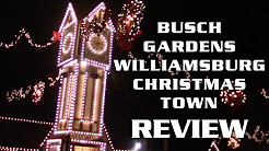 Christmas Town Review 2016 Busch Gardens Williamsburg