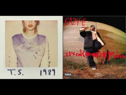 Shake It Off/Real Muthaphuckkin G's (Taylor Swift X Eazy E) Mashup